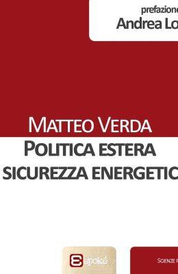 Politica estera e sicurezza energetica