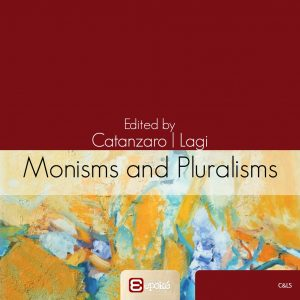 Monisms and Pluralisms