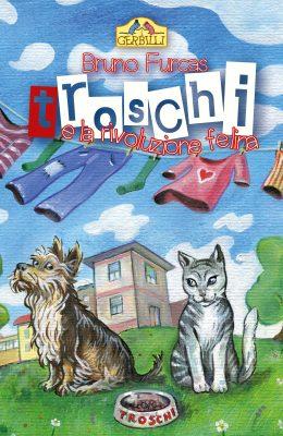 Troschi e la rivoluzione felina Copertina (solo fronte)